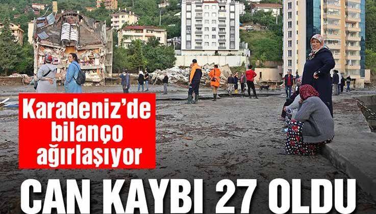 Karadeniz'de sel felaketi: Can kaybı 27'ye yükseldi